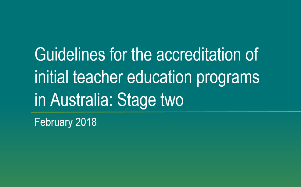 Guidelines for the accreditation of initial teacher education programs in Australia: Stage two